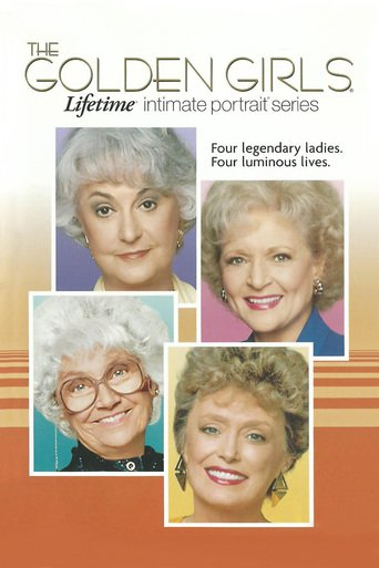 Poster of The Golden Girls: Lifetime Intimate Portrait Series