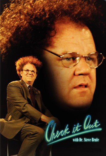 Poster of Check It Out! with Dr. Steve Brule
