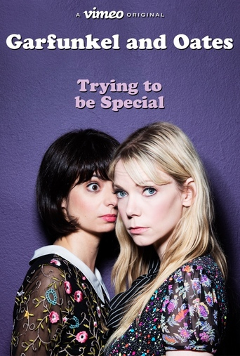 Poster of Garfunkel and Oates: Trying to be Special