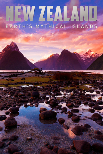 Poster of New Zealand: Earth's Mythical Islands