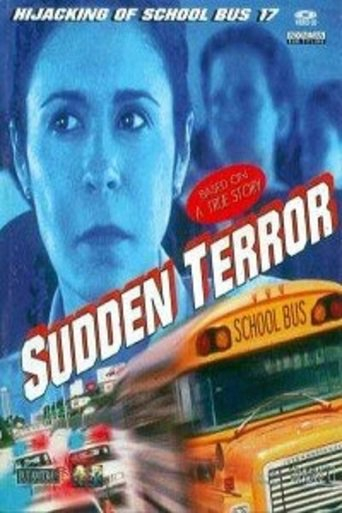 Poster of Sudden Terror: The Hijacking of School Bus #17